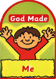 God Made Me  -     By: Jane Taylor     Illustrated By: Derek Matthews