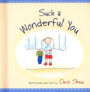Such a Wonderful You  -     By: Chris Shea