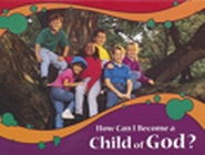 Kingdom Chronicles How Can I Become a Child of God? booklet KJV (pack of 10)  -