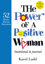 The Power of a Positive Woman Devotional GIFT: 52 Monday Morning Motivations - eBook  -     By: Karol Ladd