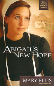 Abigail's New Hope, Wayne County Series #1   -     By: Mary Ellis