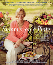 Summer on a Plate: More than 120 delicious, no-fuss recipes for memorable meals from Loaves and Fishes - eBook  -     By: Anna Pump, Gen Leroy