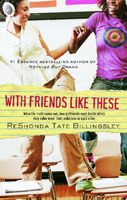 With Friends Like These - eBook  -     By: ReShonda Tate Billingsley