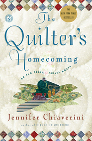 The Quilter's Homecoming: An Elm Creek Quilts Novel - eBook  -     By: Jennifer Chiaverini