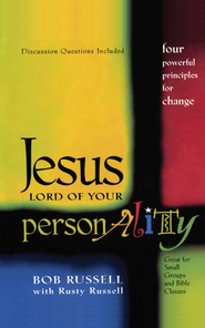 Jesus Lord of Your Personality: Four Powerful Principles for Change - eBook  -     By: Bob Russell