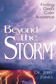 Beyond the Storm - eBook  -     By: Jerry Jones