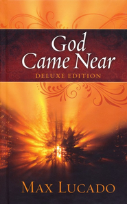 God Came Near, Deluxe Edition   - Slightly Imperfect  -     By: Max Lucado