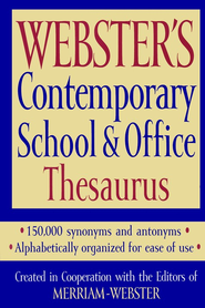Webster's Contemporary School & Office Thesaurus   -