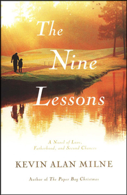 The Nine Lessons   -     By: Kevin Alan Milne