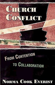 Church Conflict: From Contention to Collaboration - eBook  -     By: Norma Cook Everist