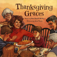 Thanksgiving Graces  -     By: Mark Moulton