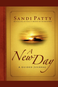 A New Day: A Guided Journal - eBook  -     By: Sandi Patty