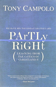 Partly Right: Learning from the Critics of Christianity - eBook  -     By: Tony Campolo