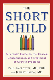 The Short Child  -     By: Paul Kaplowitz, Jeffrey Barron