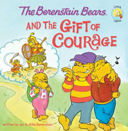 The Berenstain Bears and the Gift of Courage - eBook  -     By: Jan Berenstain, Mike Berenstain