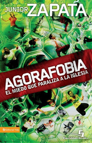 Agorafobia - eBook  -     By: Junior Zapata