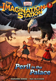 Adventures in Odyssey The Imagination Station® Series #3: Peril in the Palace  -              By: Marianne Hering, Paul McCusker