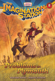 The Imagination Station #6: Problems in Plymouth