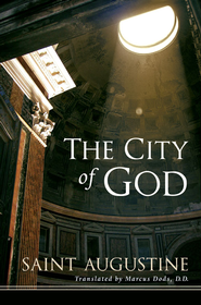 The City of God - eBook  -     Edited By: Marcus Dods D.D.     By: St. Augustine; Marcus Dods, trans.