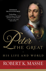 Peter the Great   -     By: Robert K. Massie