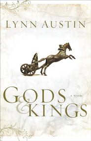 Gods and Kings: A Novel - eBook  -     By: Lynn Austin