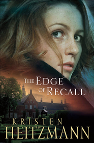 Edge of Recall, The - eBook  -     By: Kristen Heitzmann