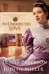 Unexpected Love, An - eBook  -     By: Tracie Peterson, Judith Miller