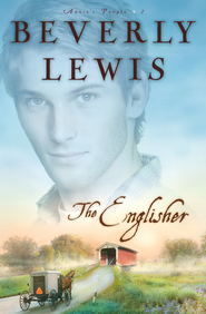 Englisher, The - eBook  -     By: Beverly Lewis