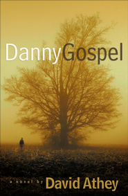 Danny Gospel - eBook  -     By: David Athey