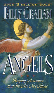 Angels, Revised   -     By: Billy Graham