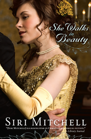 She Walks in Beauty - eBook  -     By: Siri Mitchell