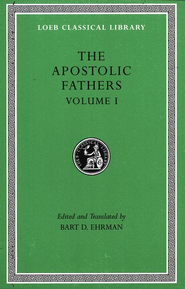 The Apostolic Fathers: Vol. 1   -     By: Bart D. Ehrman