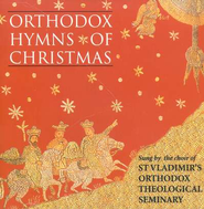 Orthodox Hymns of Christmas, Compact Disc [CD]   -     By: St. Vladimir's Seminary Choir