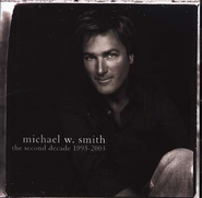 The Second Decade, Compact Disc [CD]   -     By: Michael W. Smith
