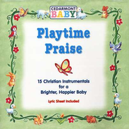 Playtime Praise CD   -     By: Cedarmont Baby