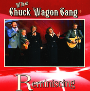 Reminiscing   -     By: The Chuck Wagon Gang