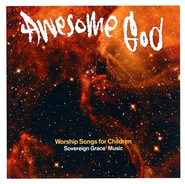 Awesome God: Worship Songs for Children CD   -
