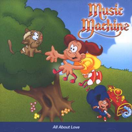 Music Machine: All About Love CD   -