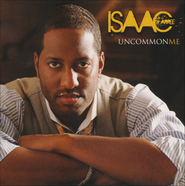 Uncommon Me   -     By: Isaac Carree