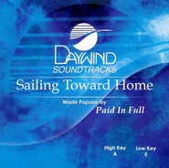 Sailing Toward Home, Accompaniment CD   -     By: Paid in Full