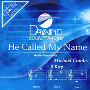 He Called My Name, Accompaniment CD   -     By: Michael Combs