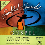 Precious Lord, Take My Hand, Accompaniment CD    -     By: Mahalia Jackson