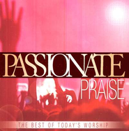 Passionate Praise: The Best of Today's Worship, CD   -