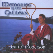 Memories Of The Galilean, Compact Disc [CD]   -     By: Carroll Roberson