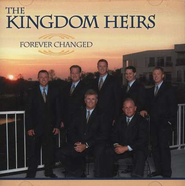 Forever Changed CD   -     By: The Kingdom Heirs