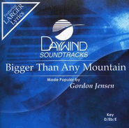 Bigger Than Any Mountain, Accompaniment CD   -     By: Gordon Jensen