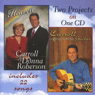 Heaven/Carroll Sings with His Guitar, Compact Disc [CD]   -     By: Carroll Roberson