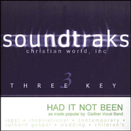 Had It Not Been, Accompaniment CD   -     By: The Gaithers