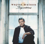 Somewhere In The World (Signatures Album Version)  [Music Download] -     By: Wayne Watson