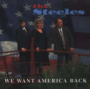 We Want America Back, Compact Disc [CD]   -     By: The Steeles
